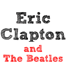 Eric Clapton and The Beatles